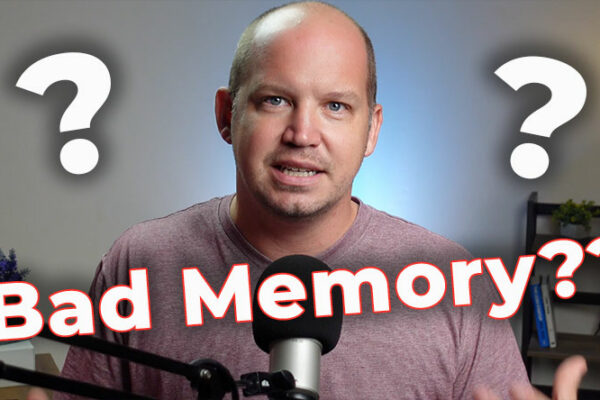 You Don't have a bad memory for memorizing Scripture