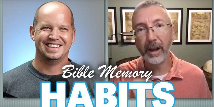 Bible Memory habits with Scott Stonehouse