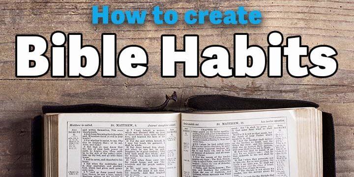 Create Bible Memory Habits